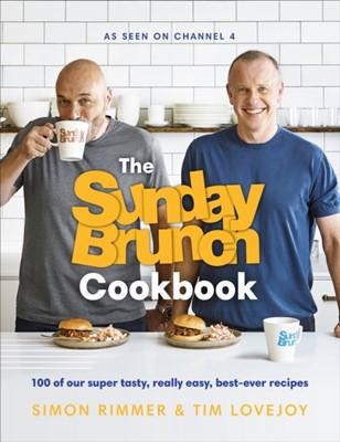 The Sunday Brunch Cookbook Simon Rimmer, Tim Lovejoy 9781529102918