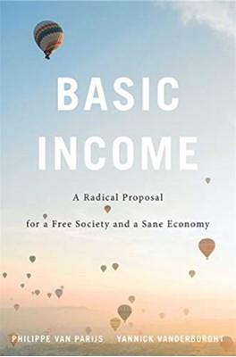 Basic Income Philippe Van Parijs, Yannick Vanderborght 9780674237469