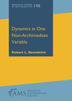 Dynamics in One Non-Archimedean Variable Robert L. Benedetto 9781470446888
