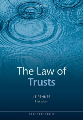 The Law of Trusts JE (Professor of Law Penner 9780198795827