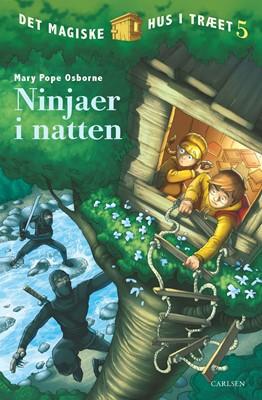 Det magiske hus i træet (5) - Ninjaer i natten Mary Pope Osborne 9788762603424