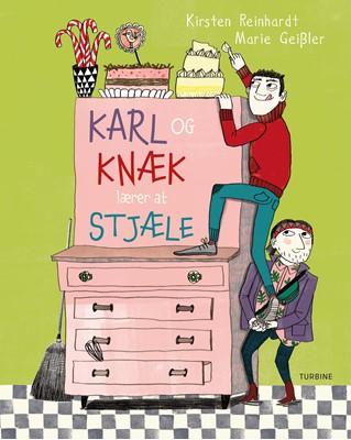 Karl og Knæk lærer at stjæle Kirsten Reinhardt 9788740654196