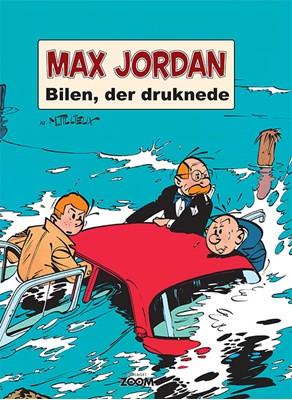 Max Jordan: Bilen, der druknede Maurice Tillieux 9788770210614
