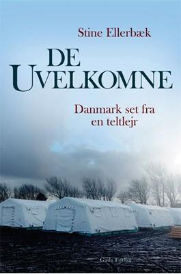 De uvelkomne Stine Ellerbæk 9788712056751
