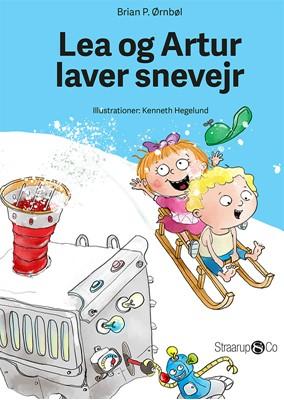Lea og Artur laver snevejr Brian P. Ørnbøl 9788793646865