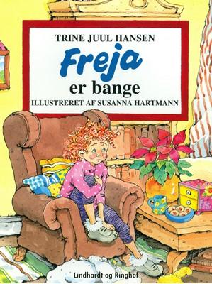 Freja er bange Trine Juul Hansen 9788726050783