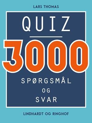 Quiz - 3000 spørgsmål og svar Lars Thomas 9788726032123