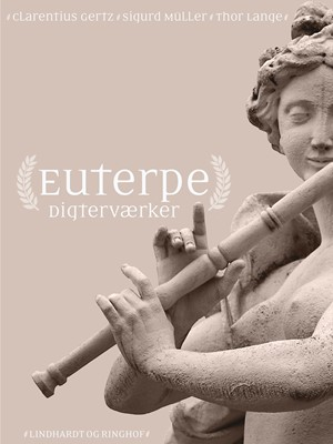 Euterpe Sigurd Müller, Thor Lange, Clarentius Gertz 9788726020601