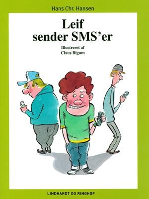 Leif sender SMS er Hans Christian Hansen 9788726064575