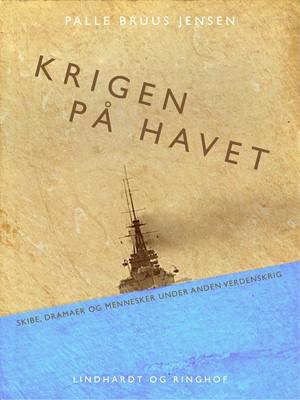 Krigen på havet Palle Bruus Jensen 9788711680612