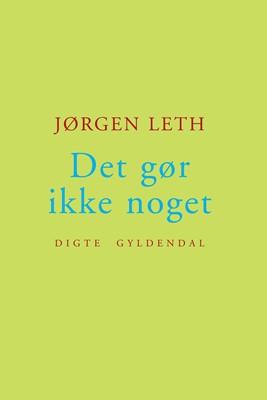 Det gør ikke noget Jørgen Leth 9788702246148