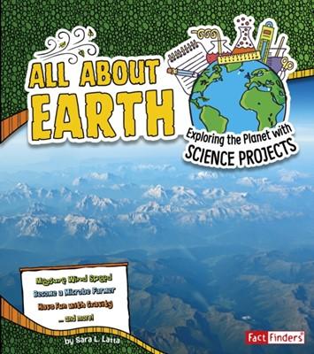 All About Earth Sara L. Latta 9781474703284