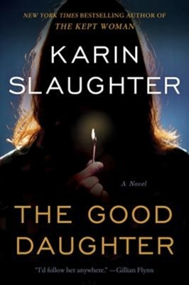 The Good Daughter Karin Slaughter 9780062690524