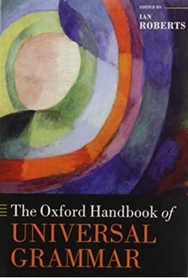 The Oxford Handbook of Universal Grammar  9780198826170
