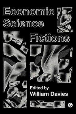 Economic Science Fictions  9781912685073