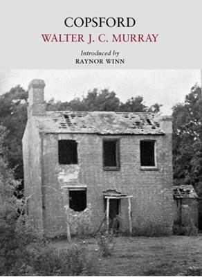 Copsford Walter J. C. Murray 9781908213709