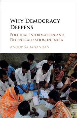 Why Democracy Deepens Anoop (Syracuse University Sadanandan 9781107177512