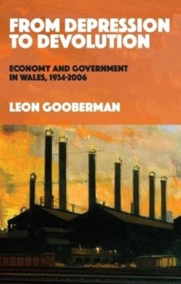 From Depression to Devolution Leon Gooberman 9781783169580