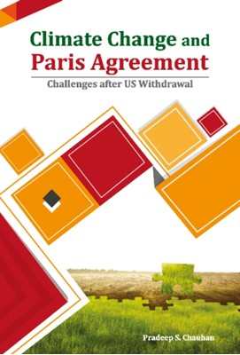 Climate Change and Paris Agreement Pradeep S. Chauhan 9788177084818