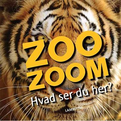 Zoo-Zoom - Hvad ser du her? Christa Pöppelmann 9788771614312