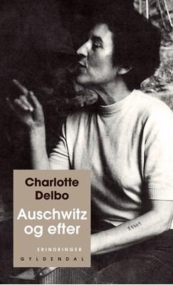 Auschwitz og efter Charlotte Delbo 9788702241662