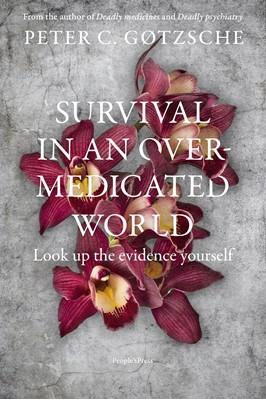 Survival in an overmedicated world Peter Gøtzsche 9788770364300