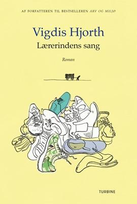 Lærerindens sang Vigdis Hjorth 9788740652741