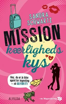 Mission kærlighedskys (2) Sandra Schwartz 9788741500652