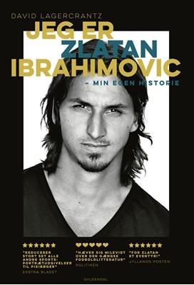 Jeg er Zlatan Ibrahimovic David Lagercrantz 9788702178845
