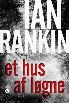 Et hus af løgne Ian Rankin 9788772044101