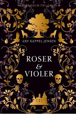 Roser og violer Gry Kappel Jensen 9788740656619