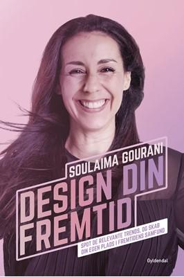Design din fremtid Soulaima Gourani 9788702267792