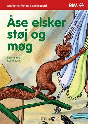 Åse elsker støj og møg Marianne Randel Søndergaard 9788770181044