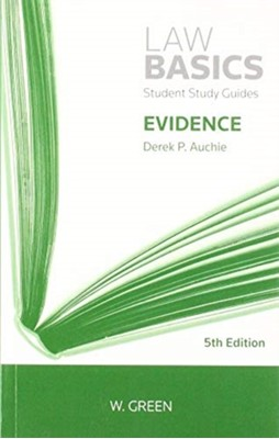 Evidence LawBasics Derek Auchie 9780414065352