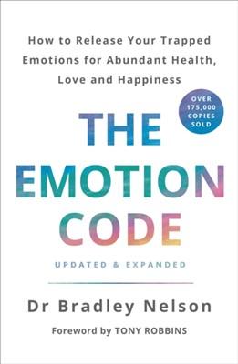 The Emotion Code Bradley Nelson 9781785042874