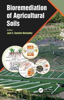 Bioremediation of Agricultural Soils  9781138651913