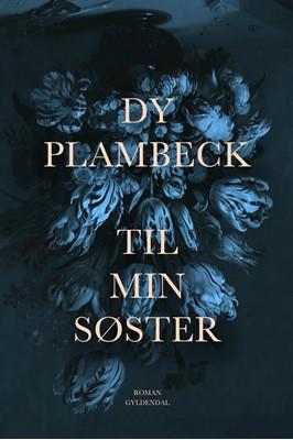 Til min søster Dy Plambeck 9788702278279