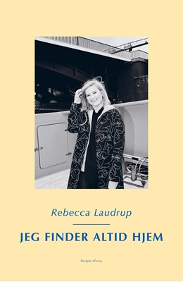 Jeg finder altid hjem Rebecca Laudrup 9788770364003