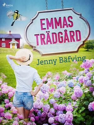 Emmas trädgård Jenny Bäfving 9788726182569