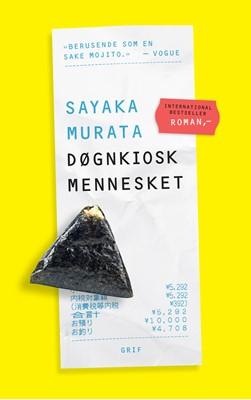 Døgnkioskmennesket Sayaka Murata 9788793661363