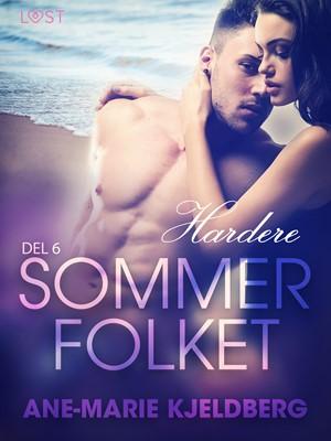 Sommerfolket 6: Hardere Ane-Marie Kjeldberg 9788726096033
