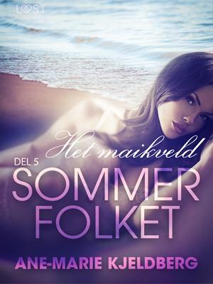 Sommerfolket 5: Het maikveld Ane-Marie Kjeldberg 9788726096026