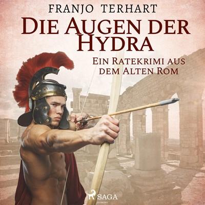 Die Augen der Hydra - Ein Ratekrimi aus dem Alten Rom Franjo Terhart 9788711810576