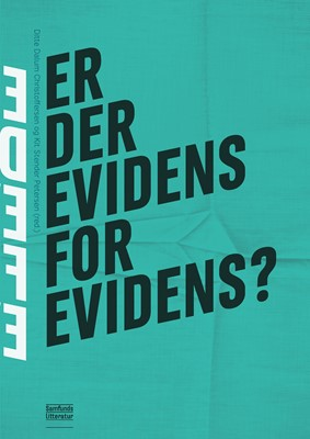 Er der evidens for evidens? Kit Stender Petersen (red.), Ditte Dalum Christoffersen 9788759333464