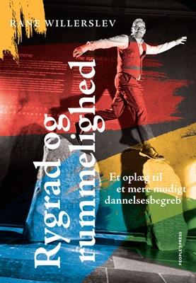 Rygrad og rummelighed Rane Willerslev 9788772006857