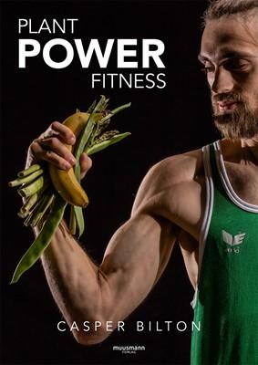 Plant Power Fitness Casper Bilton 9788793575400