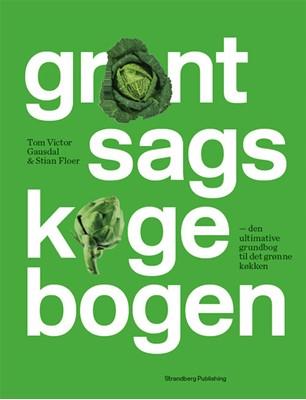 Grøntsagskogebogen Stian Floer, Tom Victor Gausdal 9788793604636