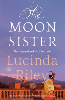 The Moon Sister Lucinda Riley 9781509840090
