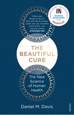 The Beautiful Cure Daniel M. Davis, Daniel M Davis 9781784702212