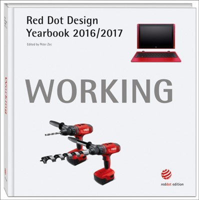 Red Dot Design Yearbook 2016/2017:  Working Peter Zec 9783899391879